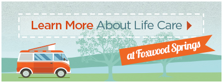 Learn More About Brookdale Life Care at Foxwood Springs