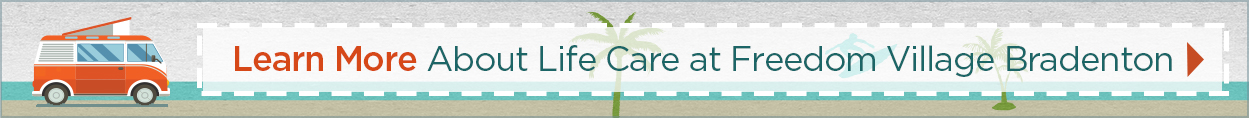 Learn More About Brookdale Life Care at Freedom Village at Bradenton