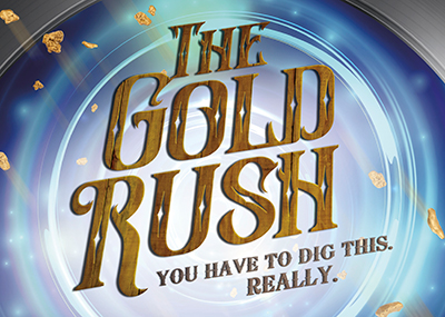 August – Gold Rush